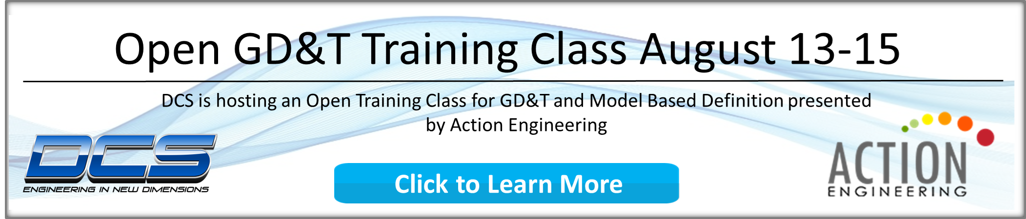 Upcoming GD&T course presented by Action Engineering