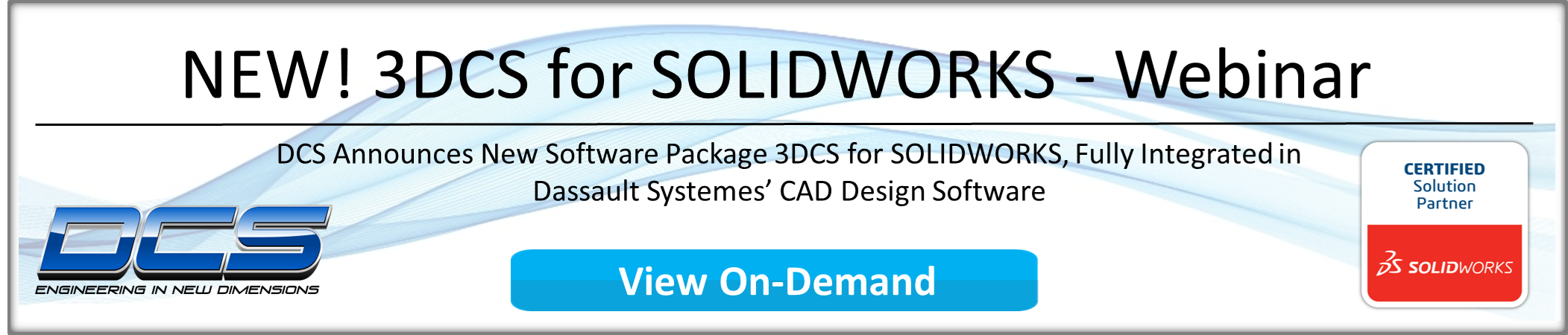 Webinar 3DCS for SOLIDWORKS On-Demand